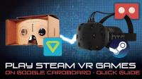 How to play SteamVR through Google Cardboard